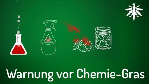 Warnung vor Chemie-Gras!
