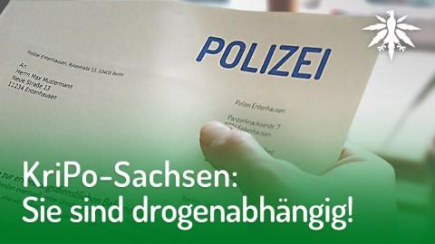 KriPo-Sachsen: Sie sind drogenabhängig! | DHV-News #176